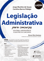 Legislação Administrativa para Concursos (LADM) (2018)