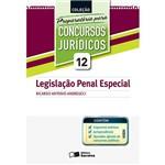 Legislação Penal Especial: Coleção Preparatória para Concursos Jurídicos - (Volume 12)
