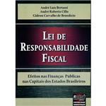 Lei de Responsabilidade Fiscal: Efeitos Nas Finanças Públicas Nas Capitais dos Estados Brasileiros