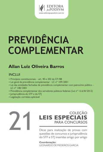 Leis Especiais para Concursos (2014) - V.21 - Previdência Complementar