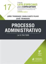 Leis Especiais para Concursos - V.17 - Processo Administrativo (2019)