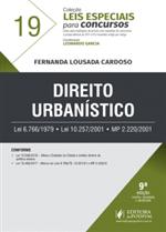 Leis Especiais para Concursos - V.19 - Direito Urbanístico (2018)