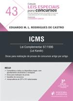 Leis Especiais para Concursos - V.43 - ICMS (2019)