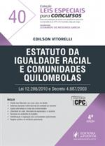 Leis Especiais para Concursos - V.40 - Estatuto da Igualdade Racial e Comunidades Quilombolas (2017)