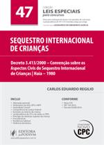 Leis Especiais para Concursos - V.47 - Sequestro Internacional de Crianças (2016)