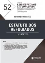 Leis Especiais para Concursos - V.52 - Estatuto dos Refugiados Comentado (2018)