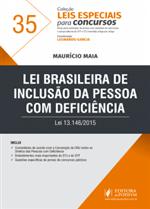 Leis Especiais para Concursos - V.35 - Lei Brasileira de Inclusão da Pessoa com Deficiência (2018)