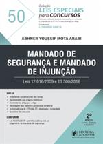 Leis Especiais para Concursos - V.50 - Mandado de Segurança e Mandado de Injunção (2019)