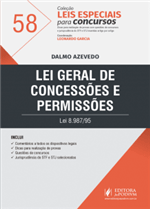 Leis Especiais para Concursos - V.58 - Lei Geral de Concessões e Permissões (2019)