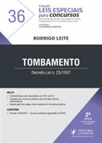 Leis Especiais para Concursos - V.36 - Tombamento (2018)