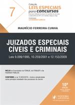 Leis Especiais para Concursos - V.7 - Juizados Especiais Cíveis e Criminais (2018)