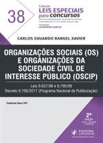 Leis Especiais para Concursos - V.38 - Organizações Sociais (OS) e Organizações da Sociedade Civil de Interesse Público (OSCIP) (2019)