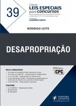Leis Especiais para Concursos - V.39 - Desapropriação (2018)