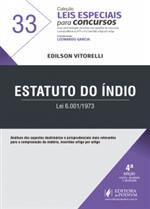 Leis Especiais para Concursos - V.33 - Estatuto do Índio (2018)