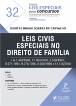 Leis Especiais para Concursos - V.32 - Leis Civis Especiais no Direito de Família (2018)