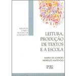 Leitura, Produção de Textos e a Escola