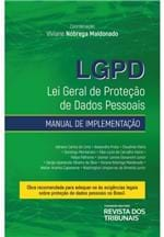 LGPD Lei Geral de Proteção de Dados Pessoais: Manual de Implementação