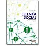 Licença Social: Caminho para a Sustentabilidade do Negócio