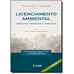 Licenciamento Ambiental: Aspectos Teóricos e Práticos