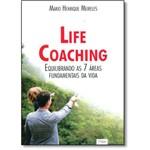 Life Coaching: Equilibrando as 7 Áreas Fundamentais da Vida