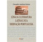 Lingua e Literatura Latina e Sua Derivacao Portugu