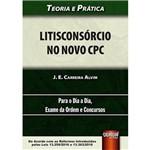 Litisconsórcio no Novo Cpc - Teoria e Prática
