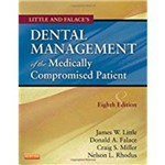 Little And Falace's Dental Management Of The Medically Compromised Patient (Revised)