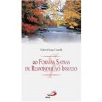 Livro - 20 Formas Sadias de Responder ao Insulto