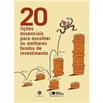 Livro - 20 Lições Essenciais para Escolher os Melhores Fundos de Investimento