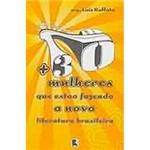 Livro - + 30 Mulheres que Estão Fazendo a Nova Literatura Brasileira