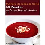 Livro - 200 Receitas de Sopas Reconfortantes
