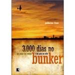 Livro - 3000 Dias no Bunker - um Plano na Cabeça e um País na Mão