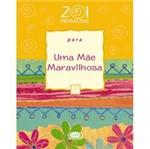 Livro - 201 Mensagens para uma Mãe Maravilhosa