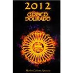 Livro - 2012 - o Disco Dourado