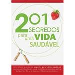 Livro - 201 Segredos para uma Vida Saudável