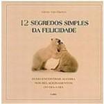 Livro - 12 Segredos Simples da Felicidade