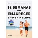 Livro - 12 Semanas para Emagrecer e Viver Melhor