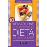 Livro - 10 Armadilhas que Detonam a Dieta de uma Mulher