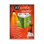 Livro - 10 Livros que Abalaram Meu Mundo