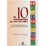 Livro - 10 Mandamentos para uma Vida Melhor, os