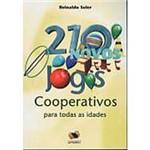Livro - 210 Novos Jogos Cooperativos para Todas as Idades