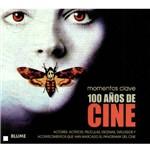 Livro - 100 Años de Cine - Momentos Clave