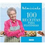 Livro - 100 Receitas para Festinhas
