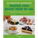 Livro - 100 Receitas Saudáveis: Pratos com Baixo Teor de Sal