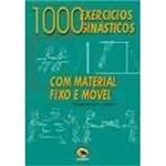 Livro - 1000 Exercícios Ginásticos com Acessórios Fixos e Móveis