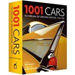 Livro - 1001 Cars To Dream Of Driving Before You Die