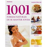 Livro - 1001 Formas Naturais de se Manter Jovem