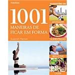 Livro - 1001 Maneiras de Ficar em Forma