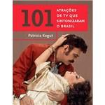 Livro - 101 Atrações de TV que Sintonizaram o Brasil