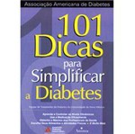 Livro - 101 Dicas para Simplificar a Diabetes.